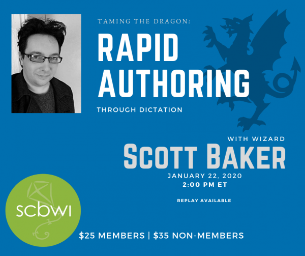 SCBWI PA west webinar with Scott Baker on rapid dictation