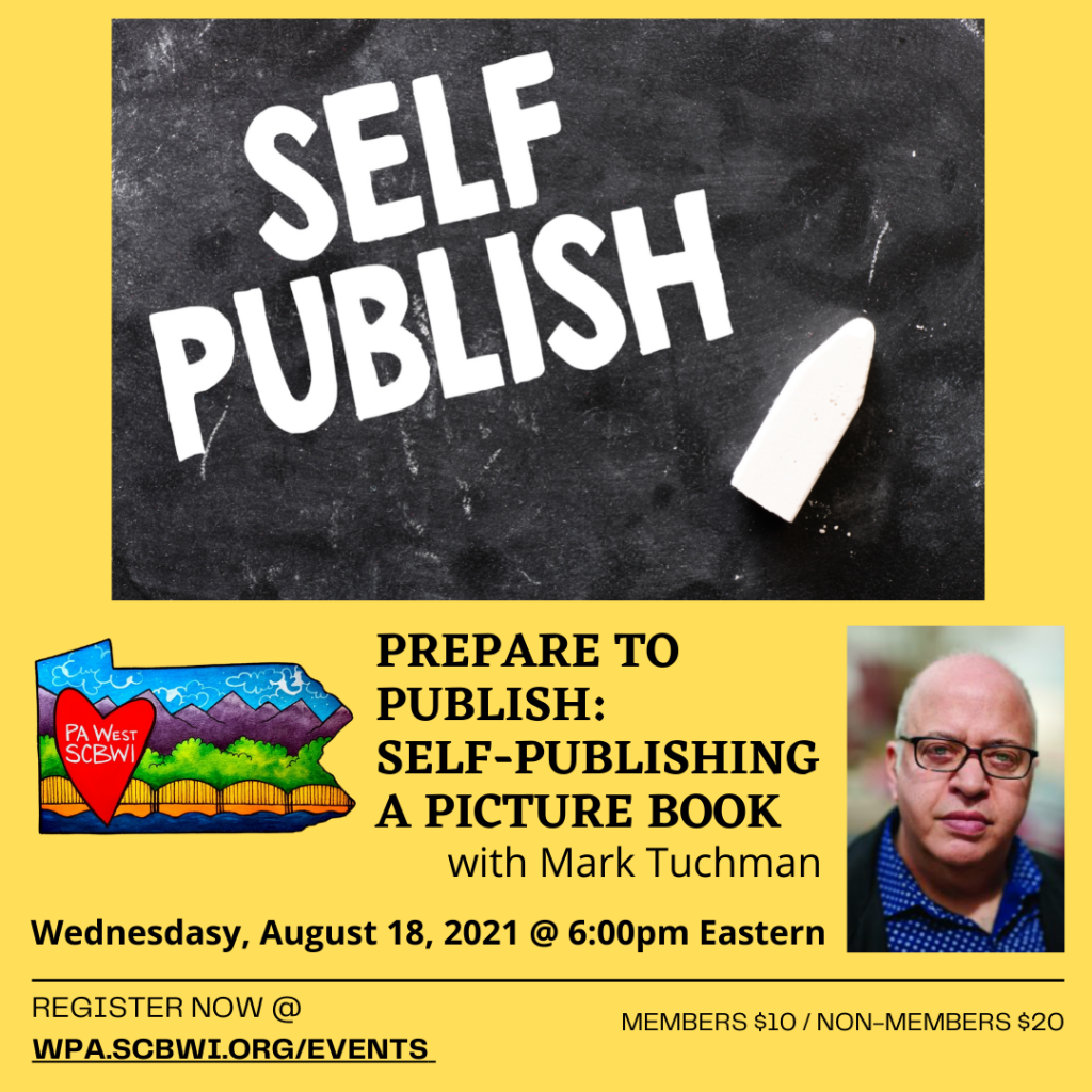 PrePare to Publish: Self Publishing a Picture Book with Mark Tuchman, August 18 at 6pm Eastern
