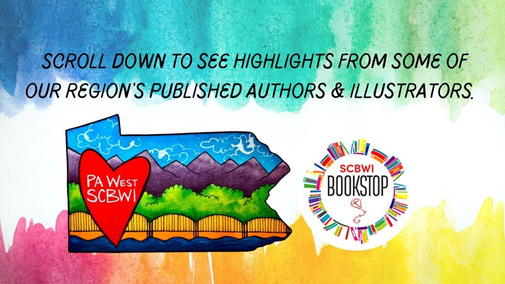 scroll down to see some of our region's published authors and illustrators